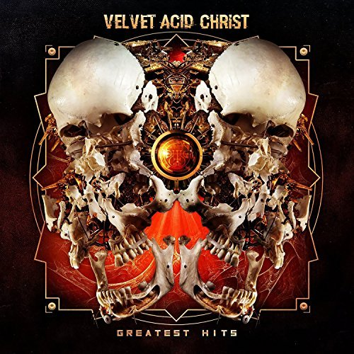 Velvet Acid Christ Greatest Hits