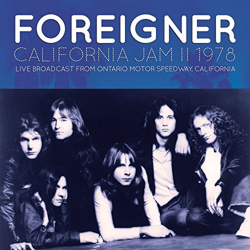 Foreigner California Jam