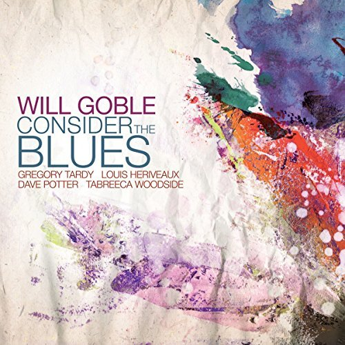 Will Goble Consider The Blues