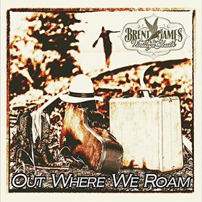 Brent James Out Where We Roam