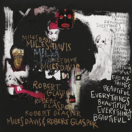 Miles Davis & Robert Glasper Everything's Beautiful
