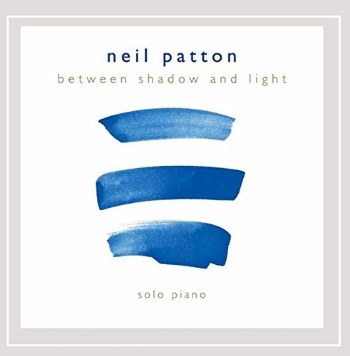 Neil Patton Between Shadow & Light