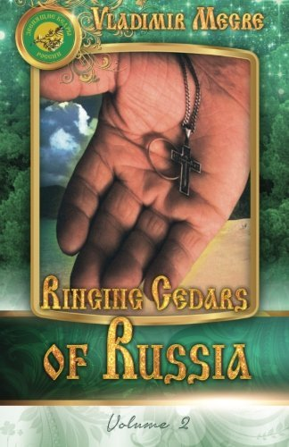 Vladimir Megre Volume Ii Ringing Cedars Of Russia 0002 Edition;updated