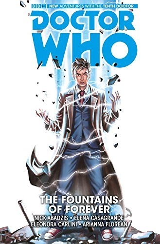 Nick Abadzis Doctor Who The Tenth Doctor Volume 3 The Fountains Of Fore