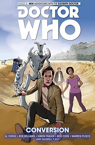 Al Ewing Doctor Who The Eleventh Doctor Volume 3 Conversion