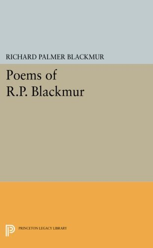 Richard Palmer Blackmur Poems Of R.P. Blackmur
