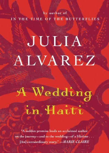 Julia Alvarez A Wedding In Haiti