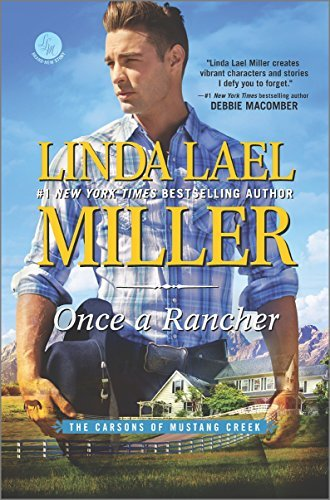 Linda Lael Miller Once A Rancher