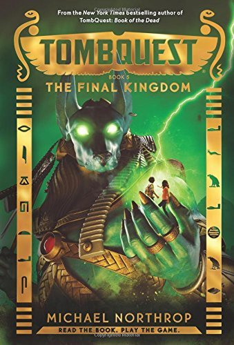 Michael Northrop The Final Kingdom (tombquest Book 5)