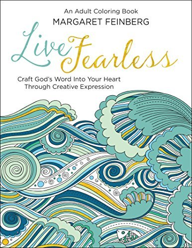 Margaret Feinberg Live Fearless An Adult Coloring Book