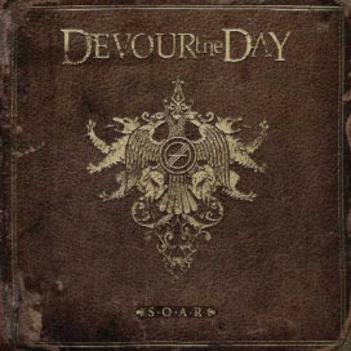 Devour The Day S.O.A.R. Explicit Version