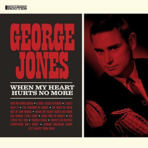 George Jones When My Heart Hurts No More