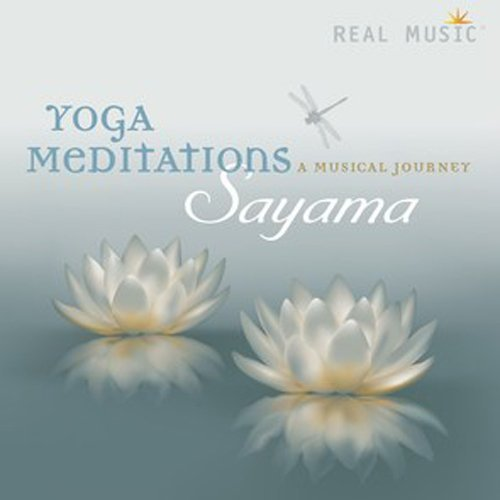 Sayama Yoga Meditations A Musical J