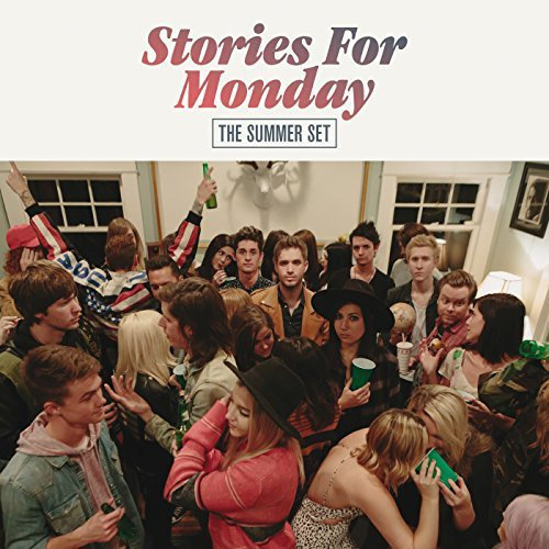 Summer Set Stories For Monday