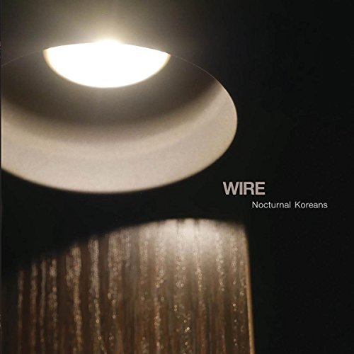 Wire Nocturnal Koreans