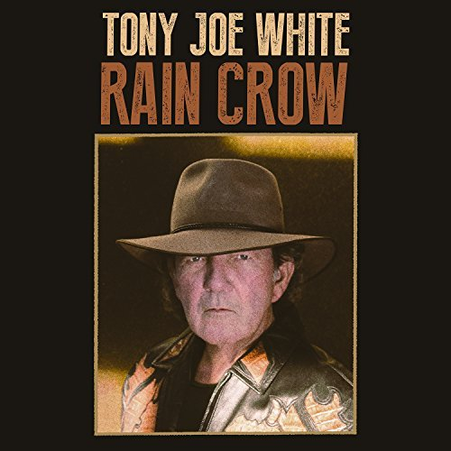 Tony Joe White Rain Crow