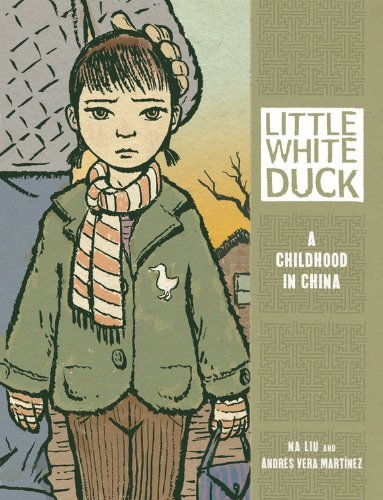Andres Vera Martinez Little White Duck A Childhood In China