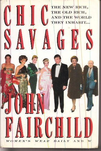 John Fairchild Chic Savages