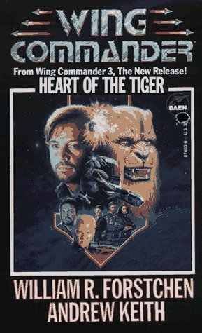 William R. Forstchen Heart Of The Tiger A Wing Commander Novel