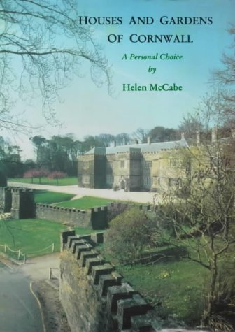 Helen Mccabe Houses And Gardens Of Cornwall A Personal Choice A Personal Choice