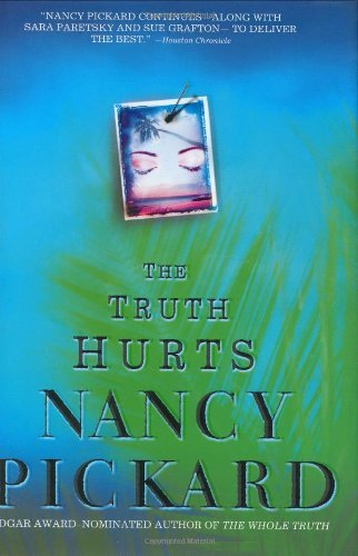 Nancy Pickard The Truth Hurts