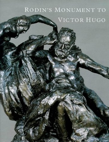Ruth Butler Rodin's Monument To Victor Hugo