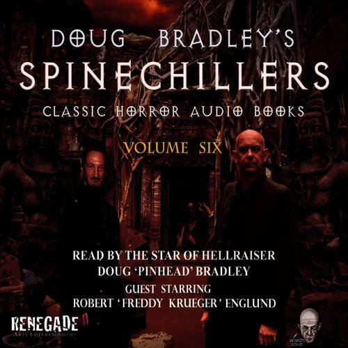 Doug Bradley's Spine Chillers Classic Horror Stories Vol. 6