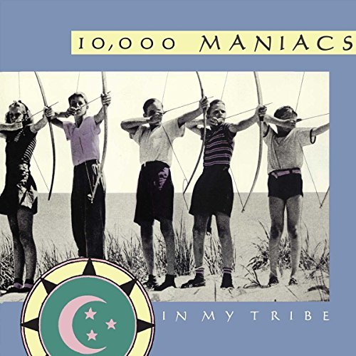 10000 Maniacs In My Tribe