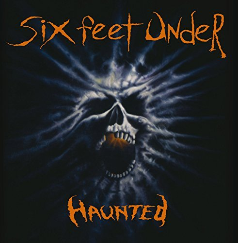 Six Feet Under Haunted