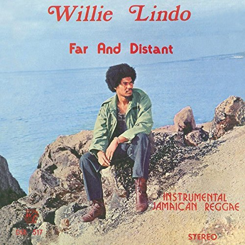 Willie Lindo Far & Distant