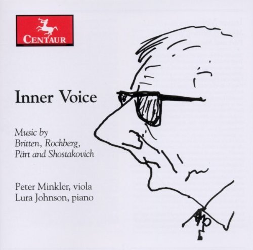 Britten Part Rochberg Shost Inner Voice Johnson Minkler