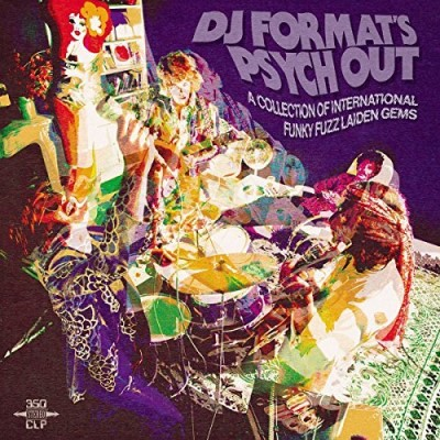 Dj Format's Psych Out Dj Format's Psych Out