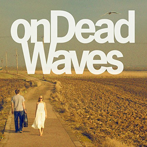 On Dead Waves On Dead Waves