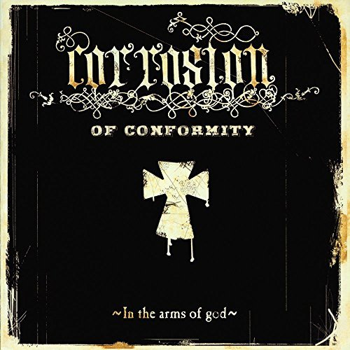 Corrosion Of Conformity In The Arms Of God Import Gbr 2lp