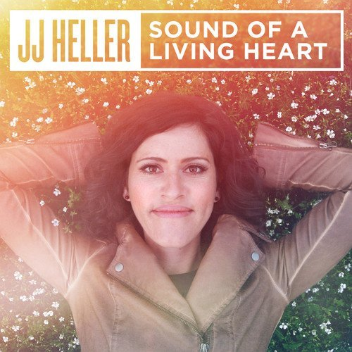 Jj Heller Sound Of A Living Heart