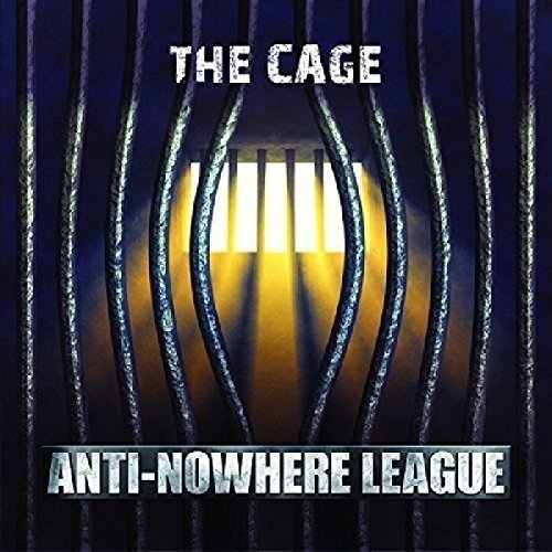 Anti Nowhere League Cage