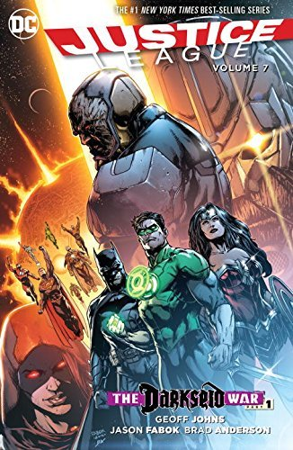 Geoff Johns Justice League Volume 7 Darkseid War Part 1
