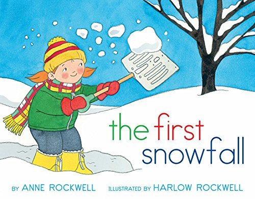Anne Rockwell The First Snowfall Reissue