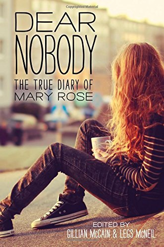 Gillian Mccain Dear Nobody The True Diary Of Mary Rose