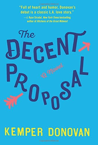 Kemper Donovan The Decent Proposal