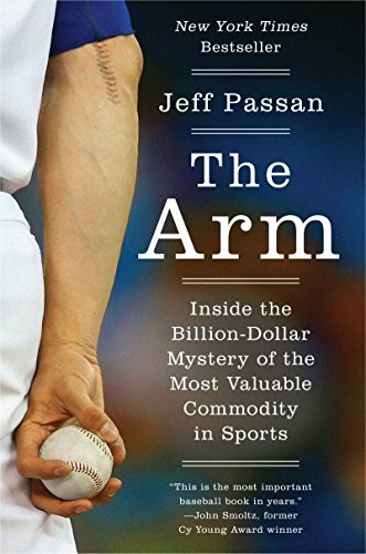 Jeff Passan The Arm Inside The Billion Dollar Mystery Of The Most Val