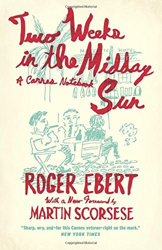 Roger Ebert Two Weeks In The Midday Sun Uk