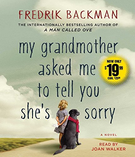 Fredrik Backman My Grandmother Asked Me To Tell You She's Sorry