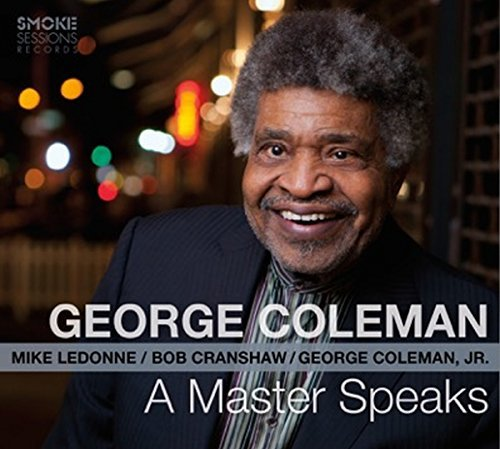 George Coleman Master Speaks