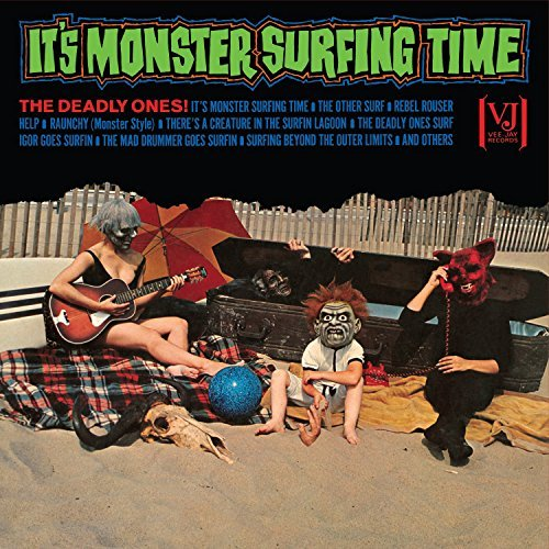 Deadly Ones It's Monster Surfing Time