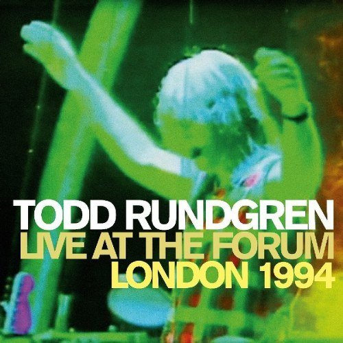 Todd Rundgren Live At The Forum London 1994 Deluxe Ed.