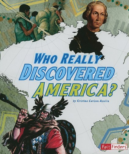 Kristine Carlson Asselin Who Really Discovered America?
