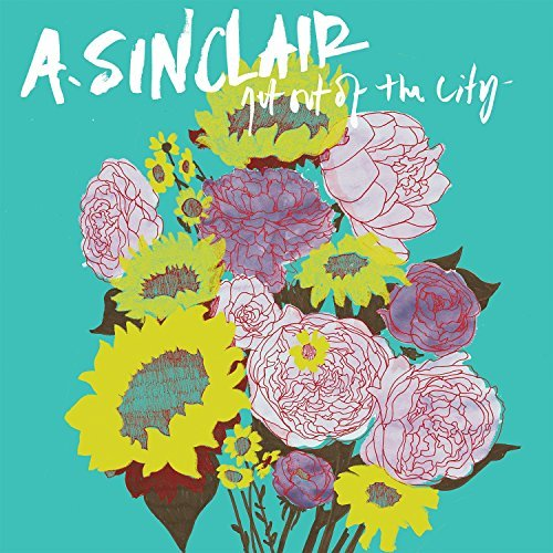 A. Sinclair Get Out Of The City