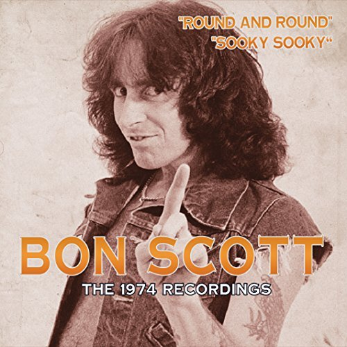 Bon Scott The 1974 Recordings