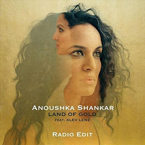 Anoushka Shankar Land Of Gold